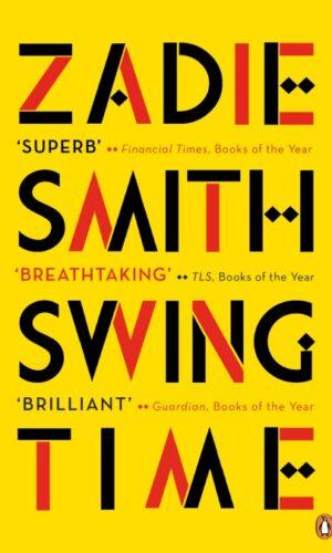 SWING TIME <br>  Zadie Smith