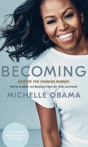 BECOMING Adapted for Younger Readers<br>  Michelle Obama