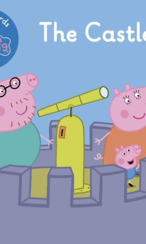 First Words with Peppa Level 3 – The Castle <br> Peppa Pig