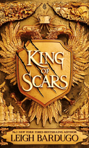 KING OF SCARS <br> Leigh Bardugo