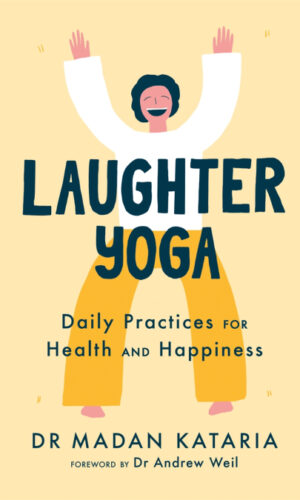 LAUGHTER YOGA <br> Madan Kataria
