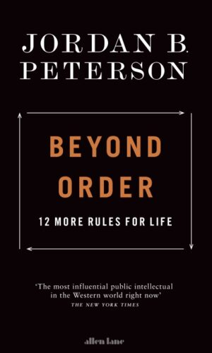 BEYOND ORDER <br> Jordan B. Peterson