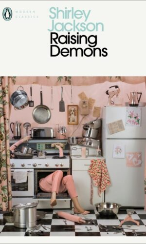 RAISING DEMONS  <br> Shirley Jackson