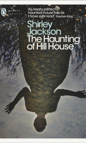 THE HAUNTING OF HILL HOUSE <br> Shirley Jackson