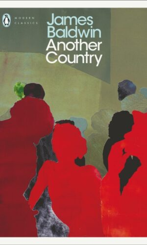 ANOTHER COUNTRY<br> James Baldwin