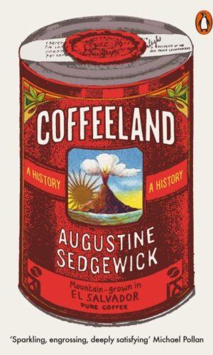 COFFEELAND <br> Augustine Sedgewick