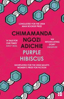 PURPLE HIBISCUS<br> Chimamanda Ngozi Adichie
