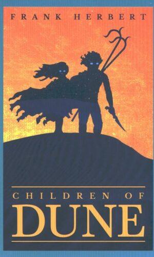 CHILDREN OF DUNE <br> Frank Herbert