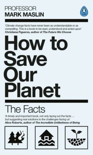 HOW TO SAVE OUR PLANET <br>  Mark Maslin