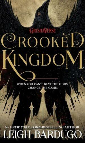 CROOKED KINGDOM <br> Leigh Bardugo