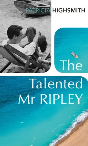 THE TALENTED MR RIPLEY<br> Patricia Highsmith