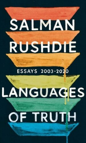 LANGUAGES OF TRUTH  <br>  Salman Rushdie