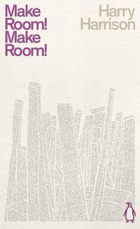 MAKE ROOM! MAKE ROOM! <br> Harry Harrison