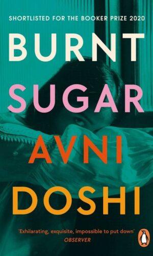 BURNT SUGAR <br>  Avni Doshi