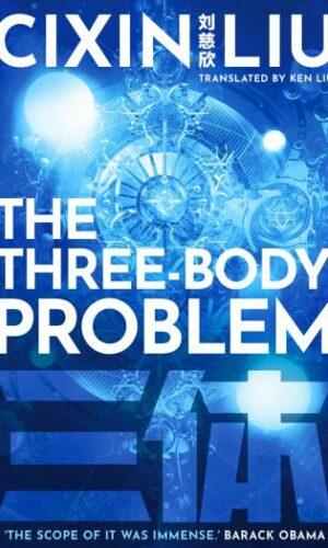 The Three-Body Problem<br> Cixin Liu