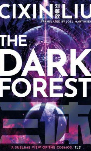 The Dark Forest <br> Cixin Liu