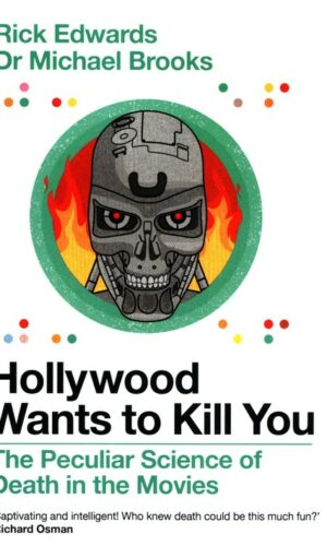 Hollywood Wants to Kill You <br> Michael Brooks Rick Edwards
