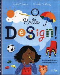 HELLO DESIGN <br> Isabel Thomas, Aurelie Guillerey