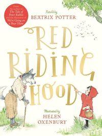 RED RIDING HOOD <br> Beatrix Potter