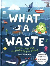 WHAT A WASTE <br> Jess French