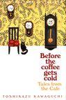 TALES FROM THE CAFE <br>  Toshikazu Kawaguchi