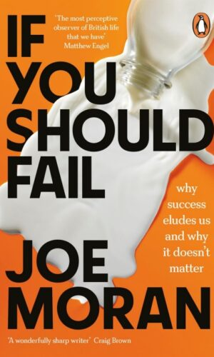 If You Should Fail <br> Joe Moran