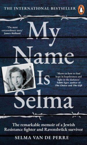 My Name Is Selma <br> Selma van de Perre
