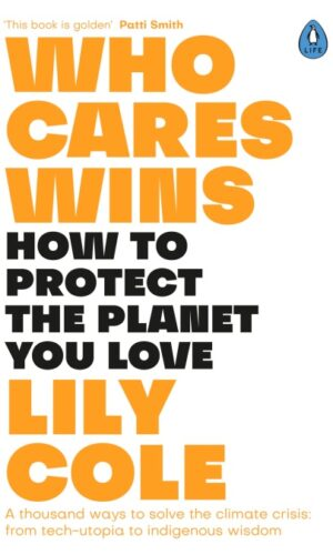 WHO CARES WINS <br> Lily Cole