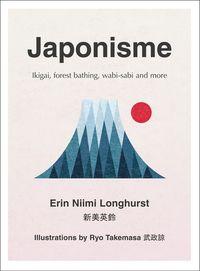JAPONISME <br> Erin Niimi Longhurst