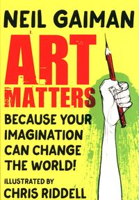 ART MATTERS <br> Neil Gaiman