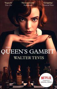 THE QUEEN'S GAMBIT<br> Walter Tevis