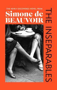 THE INSEPARABLES<br> Simone de Beauvoir
