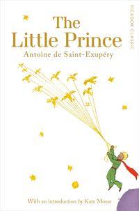 THE LITTLE PRINCE <br> Antoine de Saint-Exupery