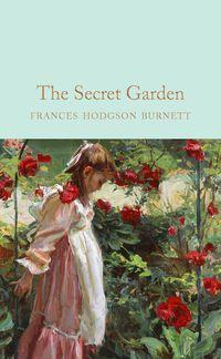 THE SECRET GARDEN  <br> Frances Hodgson Burnett